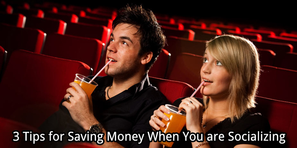 3 Tips for Saving Money When You are Socializing