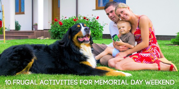10 Frugal Activities for Memorial Day Weekend