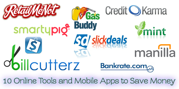 10 Online Tools and Mobile Apps to Save Money