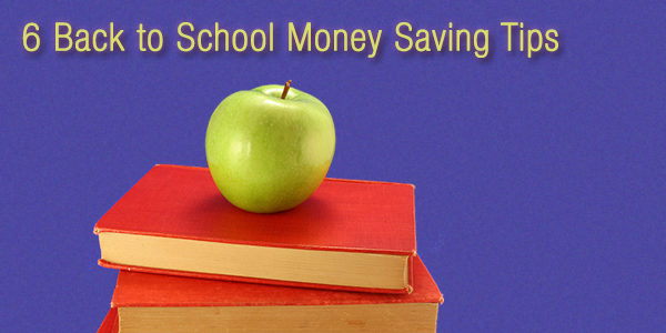 6 Back to School Money Saving Tips