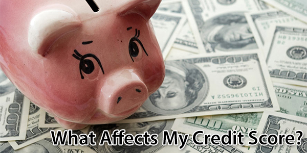 What Affects My Credit Score