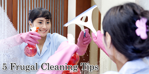5 Frugal Cleaning Tips
