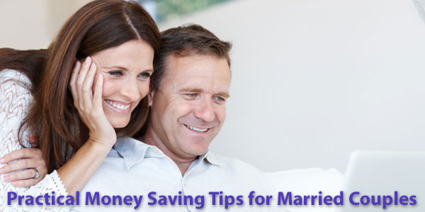 Practical Money Saving Tips for Married Couples