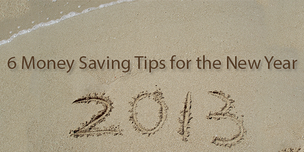 6 Money Saving Tips for the New Year