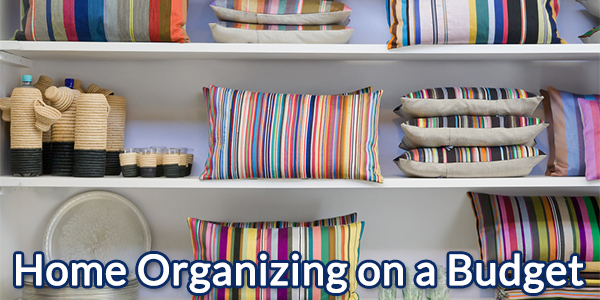 Home Organizing on a Budget