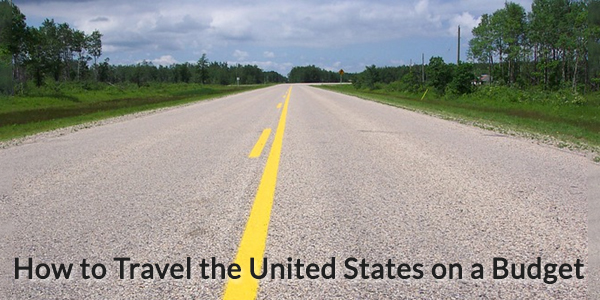 How to Travel the United States on a Budget