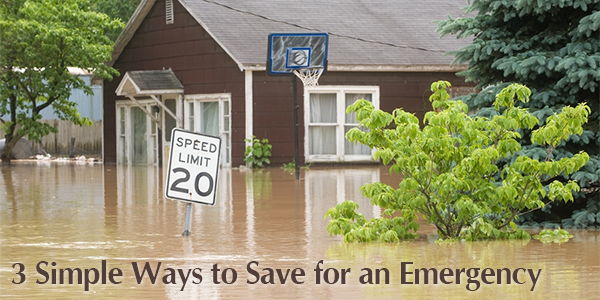 3 Simple Ways to Save for an Emergency