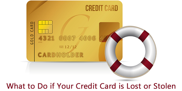 What to Do if Your Credit Card is Lost or Stolen