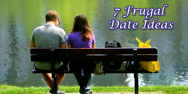7 Romantic and Frugal Date Ideas