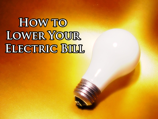How To Lower Your Electric Bill Billcutterz Money Saving