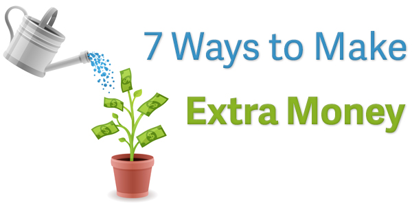7 Ways to Make Extra Money