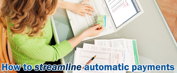 How to streamline automatic payments