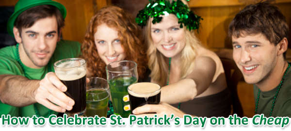 How to celebrate St. Patrick's Day on the Cheap