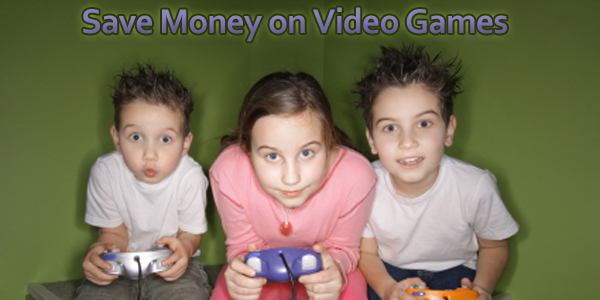 Save Money on Video Games