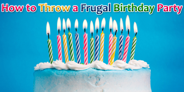 How to Throw a Frugal Birthday Party