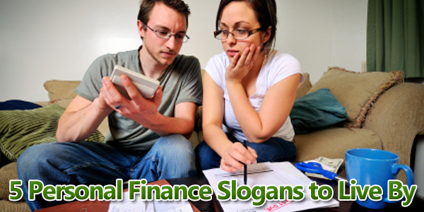 5 Personal Finance Slogans to Live By