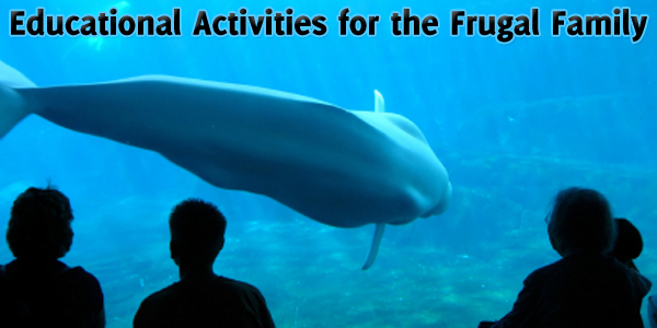 Educational Activities for the Frugal Family