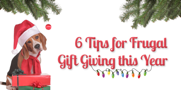 6 Tips for Frugal Gift Giving this Year