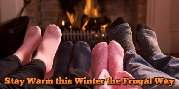 Stay Warm this Winter the Frugal Way