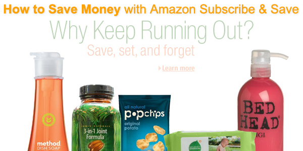 How to Save Money with Amazon Subscribe and Save