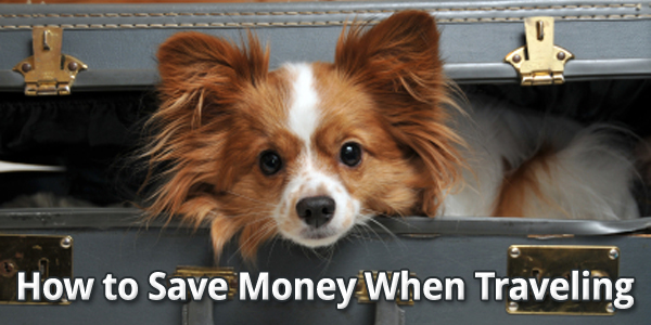 How to Save Money When Traveling
