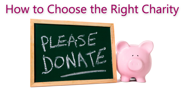 How to Choose the Right Charity