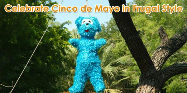 Celebrate Cinco de Mayo in Frugal Style