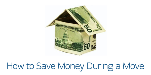 How to Save Money During a Move