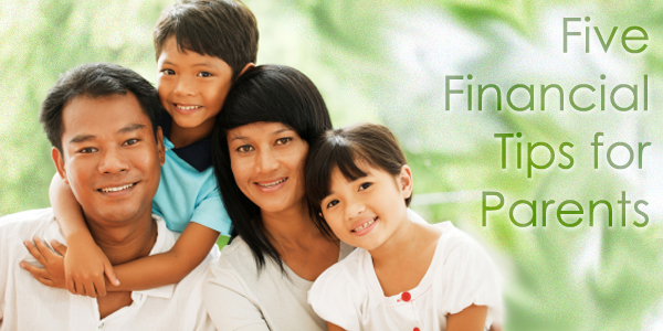 5 Financial Tips for Parents