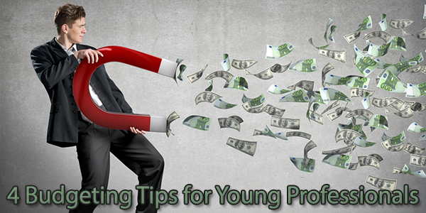 4 Budgeting Tips for Young Professionals