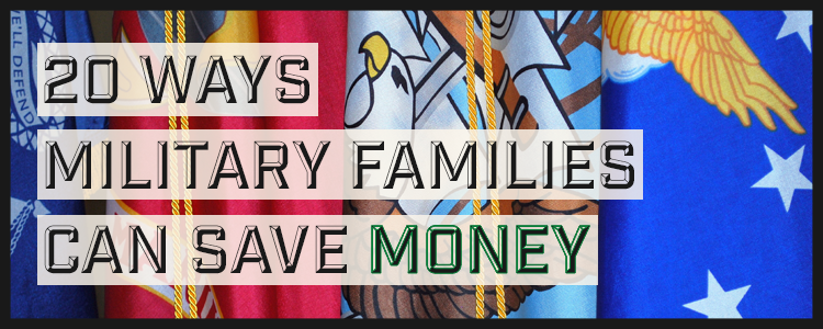 20 Ways Military Families can Save Money