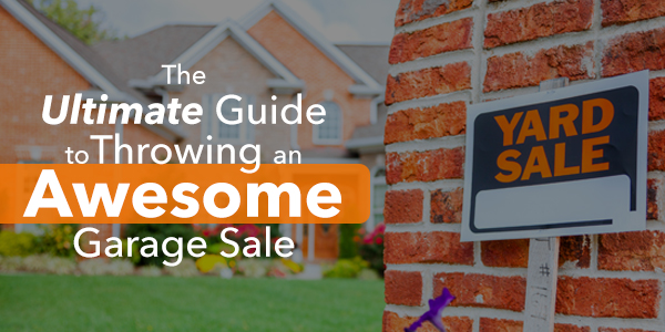 The-Ultimate-Guide-to-Throwing-an-Awesome-Garage-Sale