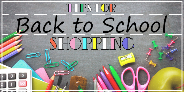 Tips for back to school shopping