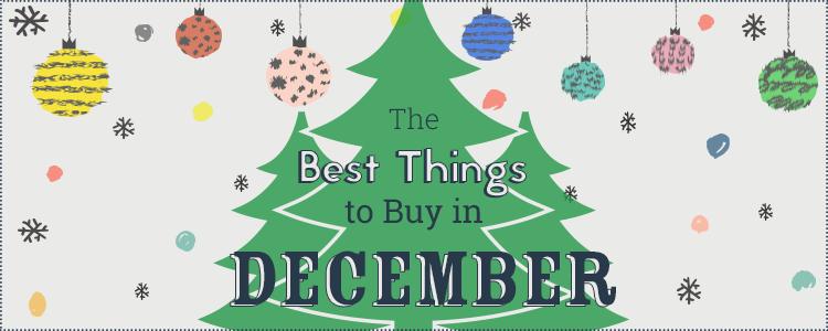 best-things-to-buy-in-december