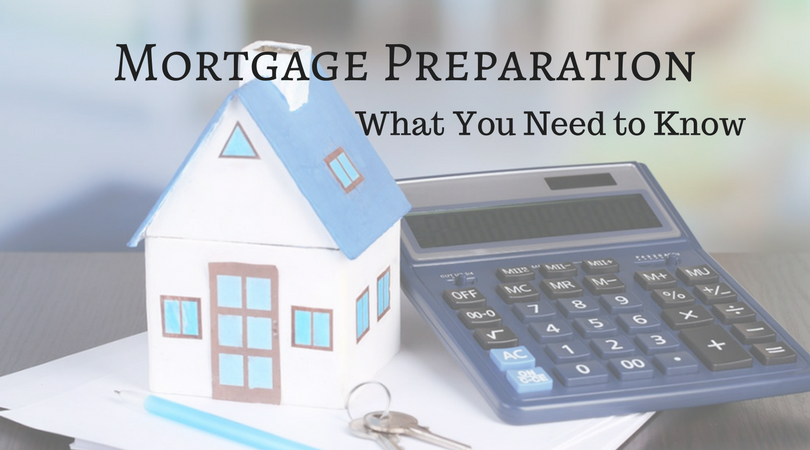 How to Get Ready for a Mortgage